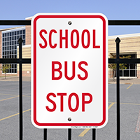 SCHOOL BUS STOP Signs