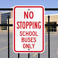 School Buses Only Signs
