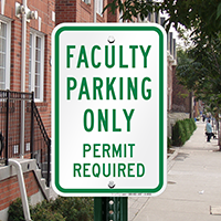 Faculty And Staff Parking Permit Required Signs