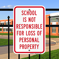 School not Responsible for Loss Personal Property Signs