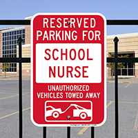 Reserved Parking For School Nurses Signs