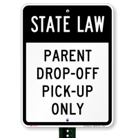 State Law, Parent Drop-Off Pick-Up Only Signs