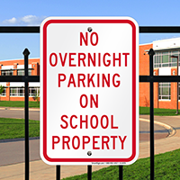 No Overnight Parking On School Property Signs