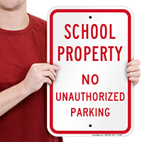 School Property No Unauthorized Parking Signs