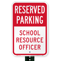 School Resource Officer Reserved Parking Signs