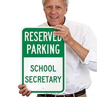 School Secretary Parking Signs