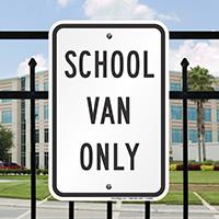 SCHOOL VAN ONLY Signs