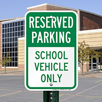 School Vehicle Parking Signs