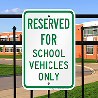 Reserved For School Vehicles Only Signs