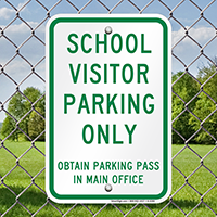 School Visitor Parking Only Signs
