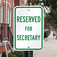 RESERVED FOR SECRETARY Signs