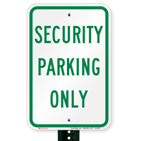 SECURITY PARKING ONLY Signs