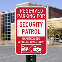 Reserved Parking For Security Patrol Signs