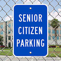 Senior Citizen Reserved Parking Signs