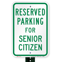 Parking Space Reserved For Senior Citizen Signs