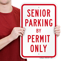 Senior Parking By Permit Only Signs
