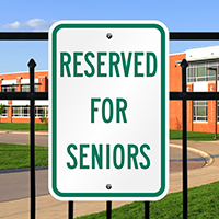 RESERVED FOR SENIORS Signs