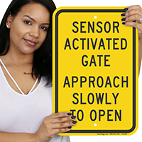 Sensor Activate Gate Approach Slowly To Open Signs