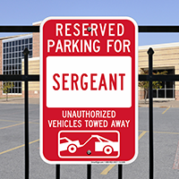Reserved Parking For Sergeant Signs