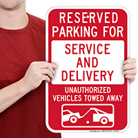 Reserved Parking For Service And Delivery Signs