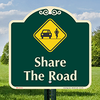 Share the Road Signature Sign