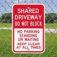 Shared Driveway, Dont Block, Keep Clear Signs