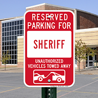 Reserved Parking For Sheriff Signs