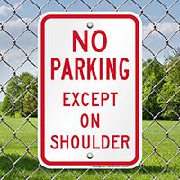 No Parking Except on Shoulder Parking Signs
