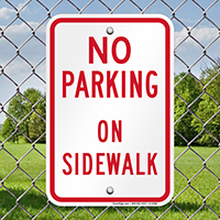 No Parking On Sidewalk Parking Signs