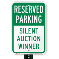 Silent Auction Winner Reserved Parking Signs