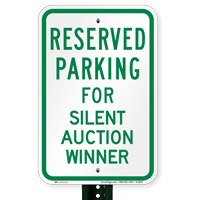 Novelty Parking Reserved For Silent Auction Winner Signs