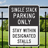 Single Stack Parking Only Signs