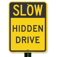 Slow Hidden Drive Signs