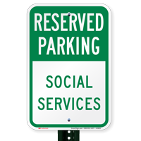 Social Services Reserved Parking Signs
