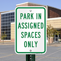 Park in AsSignsed Spaces Only