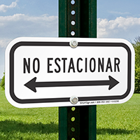 Spanish No Parking Signs