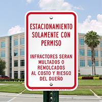 Spanish Park With Permission, Violators Fined Signs