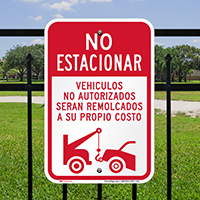 Spanish No Parking Unauthorized Vehicles Towed Signs