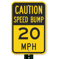 Speed Bump 20 Sign