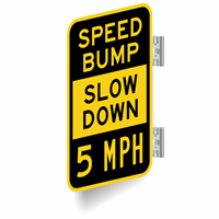 Speed Bump Slow Down 5 MPH Sign