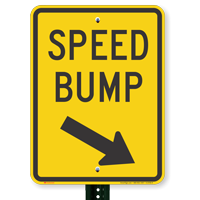 Speed Bump, Down Arrow Pointing Right Signs