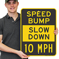 Speed Bump Slow Sign