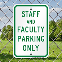 Staff Faculty Parking Only Signs
