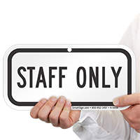 STAFF ONLY Signs