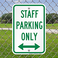 Staff Parking Only with Bidirectional Arrow Signs