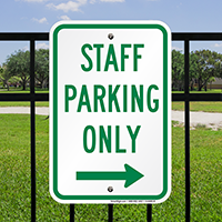 Staff Parking Only with Right Arrow Signs