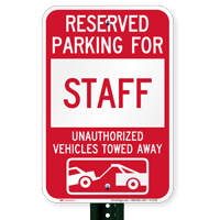 Reserved Parking For Staff Vehicles Tow Away Signs