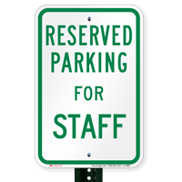 Parking Space Reserved For Staff Signs