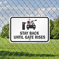 Stay Back Until Gate Rises Sign