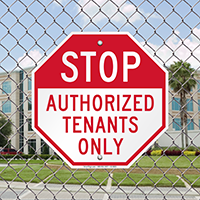 Stop Authorized Tenants Only Signs